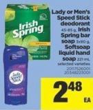 Lady Or Men's Speed Stick Deodorant - 45-85 g - Irish Spring Bar Soap - 3x90 g - Softsoap Liquid Hand Soap - 221 mL