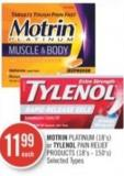 Motrin Platinum (18's) or Tylenol Pain Relief Products (18's - 150's)