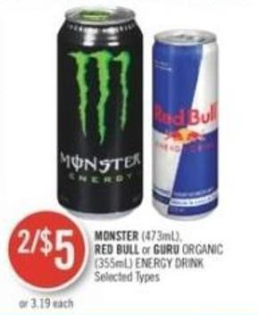 Monster (473ml) - Red Bull Or Guru Organic (355ml) Energy Drink