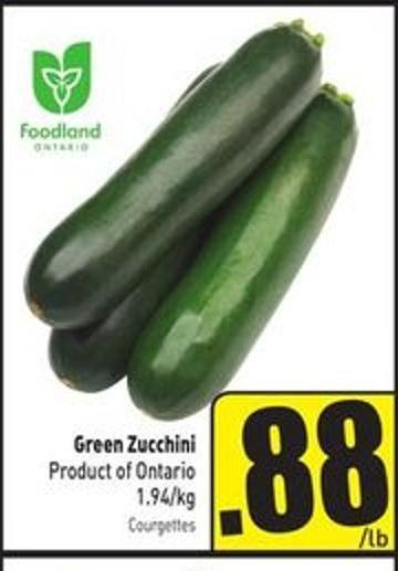 Green Zucchini Product of Ontario 1.94/kg