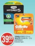 Schick Hydro5 (12's) or Gillette Fusion (8's - 12's) Cartridges