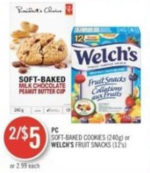 PC Soft-baked Cookies (240g) or Welch's Fruit Snacks (12's)