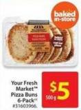 Your Fresh Market Pizza Buns 6-pack