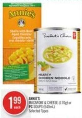 Annie's Macaroni & Cheese (170g) or PC Soups (540ml)