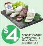 Sensations By Compliments Goat Cheese Selected - 113 g