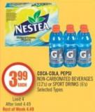 Coca-cola - Pepsi Non-carbonated Beverages (12's) or Sport Drinks (6's)