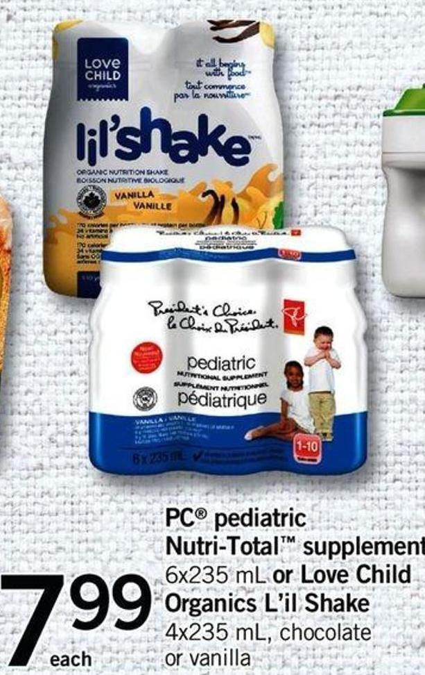 PC Pediatric Nutri-total Supplement - 6x235 Ml Or Love Child Organics L'il Shake - 4x235 Ml