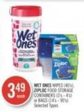 Wet Ones Wipes (40's) - Ziploc Food Storage Containers (3's - 4's) or Bags (14's - 90's)