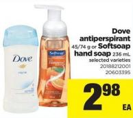 Dove Antiperspirant - 45/74 g Or Softsoap Hand Soap - 236 mL