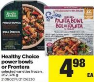 Healthy Choice Power Bowls Or Frontera - 262-326 g