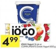 Iögo Yogurt 16 Pk or Compliments Greek Yogurt 650 g