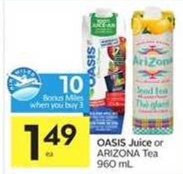 Oasis Juice or Arizona Tea 960 mL - 10 Air Miles Bonus Miles