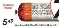 Lean Ground Beef and Pork Blend Chub 454 g