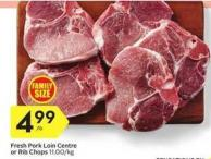 Fresh Pork Loin Centre or Rib Chops 11.00/kg