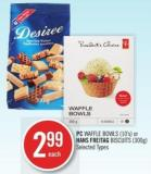 PC Waffle Bowls (10's) or Hans Freitag Biscuits (300g)