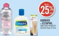 Garnier or Cetaphil Skin Care Products