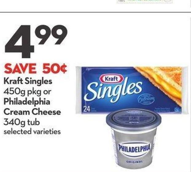 Kraft Singles 450 G Pkg or Philadelphia Cream Cheese 340 G Tub