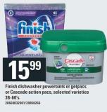 Finish Dishwasher Powerballs Or Gelpacs Or Cascade Action Pacs - 38-60's