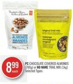 PC Chocolate Covered Almonds (700g) or No Name Trail Mix (1kg)