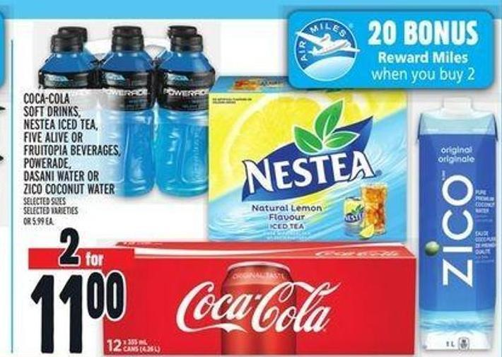 Coca-cola Soft Drinks - Nestea Iced Tea - Five Alive Or Fruitopia Beverages - Powerade - Dasani Water Or Zico Coconut Water