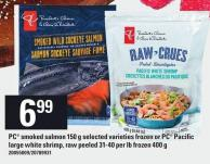 PC Smoked Salmon - 150 G - Selected Varieties Frozen Or PC Pacific Large White Shrimp - Raw Peeled - 31-40 Per Lb Frozen - 400 G