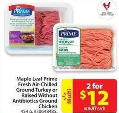 Maple Leaf Primefresh Air-chilledground Turkey Orraised Without Antibiotics Groundchicken