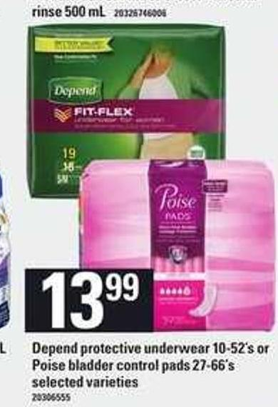 Depend Protective Underwear 10-52's Or Poise Bladder Control Pads 27-66's