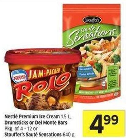 Nestlé Premium Ice Cream 1.5 L - Drumsticks or Del Monte Bars Pkg of 4 - 12 or Stouffer's Sauté Sensations 640 g