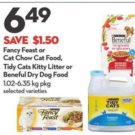 Fancy Feast or Cat Chow Cat Food - Tidy Cats Kitty Litter or Beneful Dry Dog Food