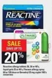 Reactine Allergy Tablets - 30 - 36 Or 48's - Liquid Gels - 25 Or 40's - Flonase Allergy Spray - 60 Or 120 Dose Or Benadryl - 25 Mg Caplet 100's