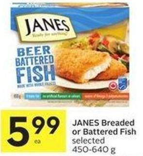Janes Breaded or Battered Fish Selected 450-640 g