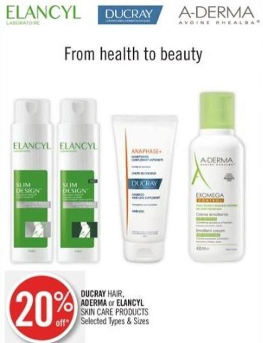 Ducray Hair - Aderma or Elancyl Skin Care Products