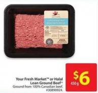 Your Fresh Market or Halal Lean Ground Beef