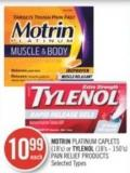 Motrin Platinum Caplets (18's) or Tylenol (18's - 150's) Pain Relief Products