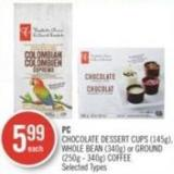 PC Chocolate Dessert Cups (145g) - Whole Bean (340g) or Ground (250g - 340g) Coffee