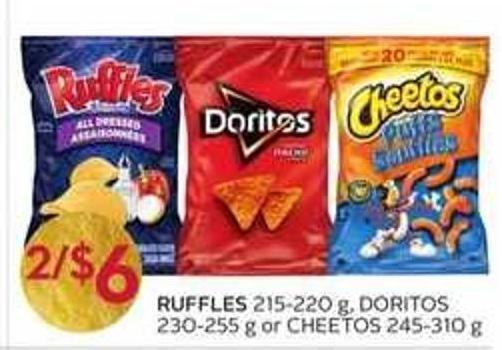 Ruffles 215-220 g - Doritos 230-255 g or Cheetos 245-310 g