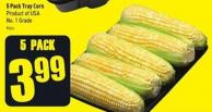 5 Pack Tray Corn Product of USA No. 1 Grade