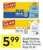 Glad Kitchen Bags 30-52 Pk or Blue Recycle Bags 26 Pk