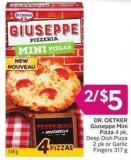 Dr. Oetker Giuseppe Mini Pizza 4 Pk - Deep Dish Pizza 2 Pk or Garlic Fingers 317 g
