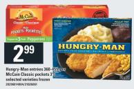 Hungry-man Entrées 360-455 G Or Mccain Classic Pockets 3's