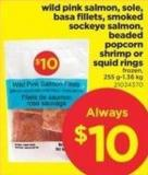 Wild Pink Salmon - Sole - Basa Fillets - Smoked Sockeye Salmon - Beaded Popcorn Shrimp Or Squid Rings - 255 G-1.36 Kg