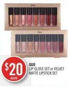 Quo Lip Gloss Set or Velvet Matte Lipstick Set