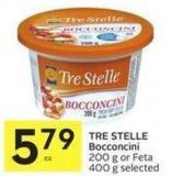 Tre Stelle Bocconcini 200 g or Feta 400 g Selected