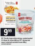 PC Pacific Large White Shrimp - Cooked Peeled 31-40 Per Lb - Frozen 400 G Or PC Shrimp And Sauce - 480 G