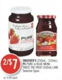 Smucker's (250ml - 310ml) - PC Pure or Blue Menu Twice The Fruit (500ml) Jam