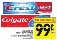 Colgate Or Crest Toothpaste Or Selection Toothbrush