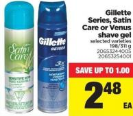 Gillette Series - Satin Care Or Venus Shave Gel - 198/311 g