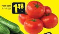 Hothouse Tomatoes Product of Mexico No. 1 Grade 3.28/kg Tomates