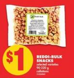 Reddi-bulk Snacks - 90-220 g
