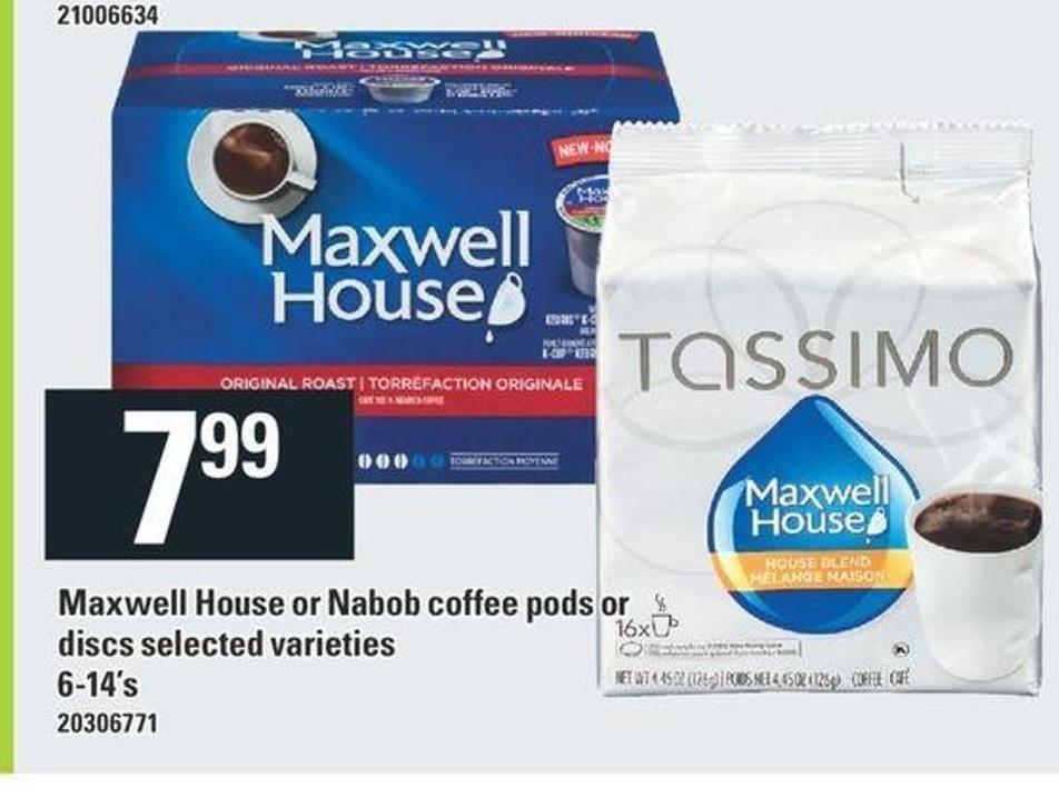 Maxwell House Or Nabob Coffee PODS Or Discs - 6-14's